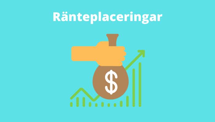 Ränteplaceringar - tjäna pengar på ränta