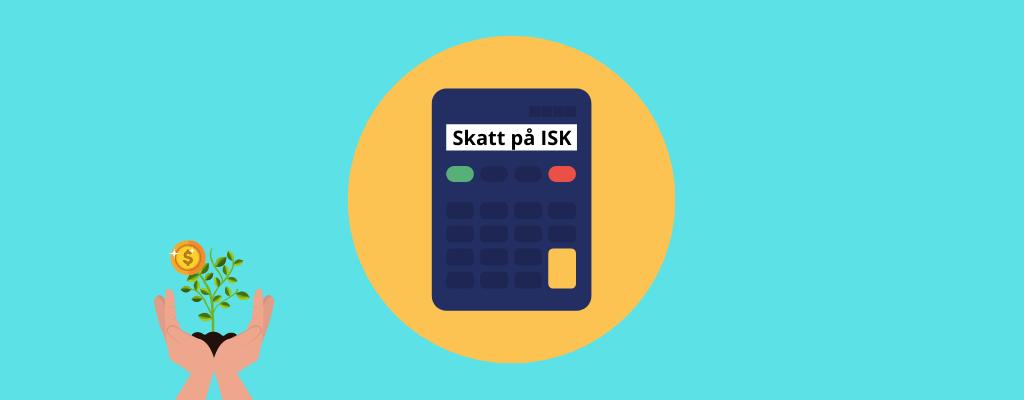 Skatt på ISK konto kalkylator